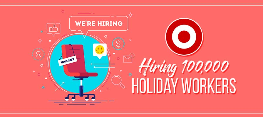 Target is Hiring 100,000 Holiday Workers