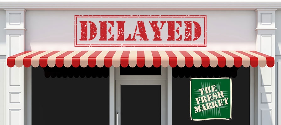 The Fresh Market Delays Openings of Planned New Locations