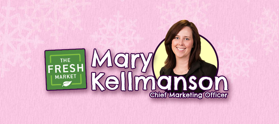 Mary Kellmanson Joins The Fresh Market as Chief Marketing Officer