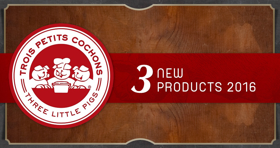 Les Trois Petits Cochons Releases Three New Products for 2016