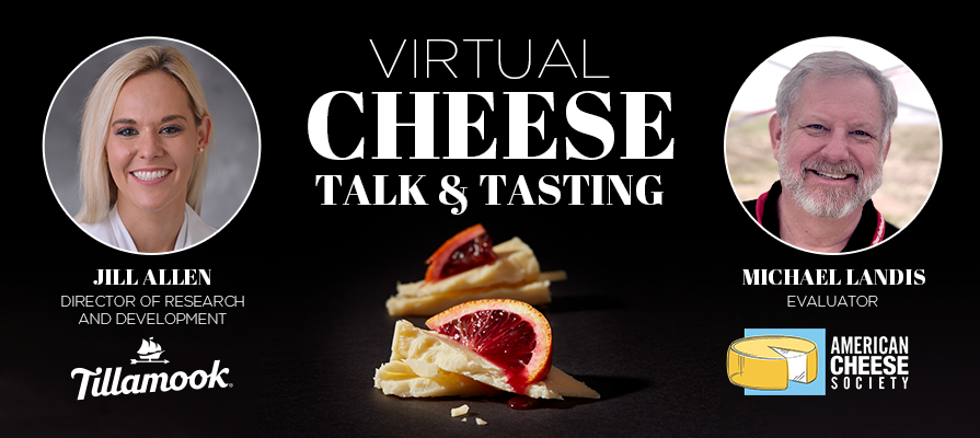 Jill Allen and Michael Landis Discuss Tillamook Cheddar Pairings During Virtual Cheese Talk and Tasting