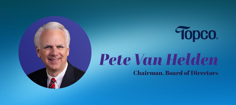 Topco Associates Welcomes New Board of Directors, Pete Van Helden Becomes Chair