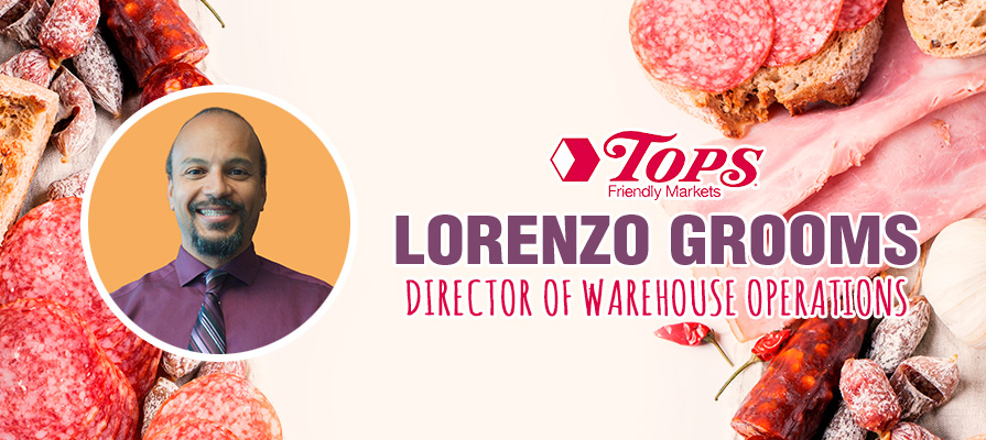 Tops Friendly Markets Appoints Lorenzo Grooms as Director of Warehouse Operations