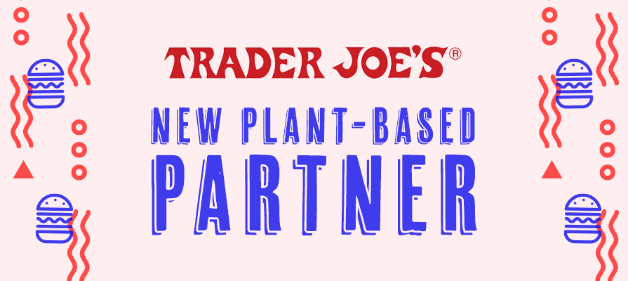 Trader Joe's Partners With Impossible Foods to Expand Plant-Based Offerings