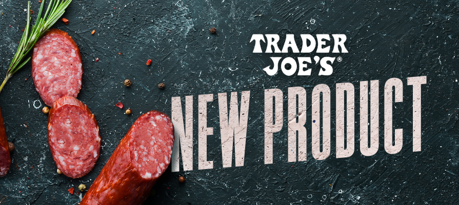 Trader Joe's Releases New Products, Including New Salami Chip