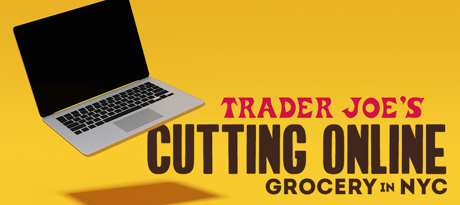 Trader Joe's Leaves NYC Online Grocery Market