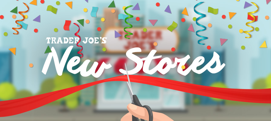 Trader Joe's Welcomes String of New Stores, Expanding Its Reach on the East Coast
