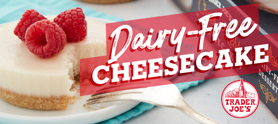Trader Joe's Launches New Plant-Based Cheesecake