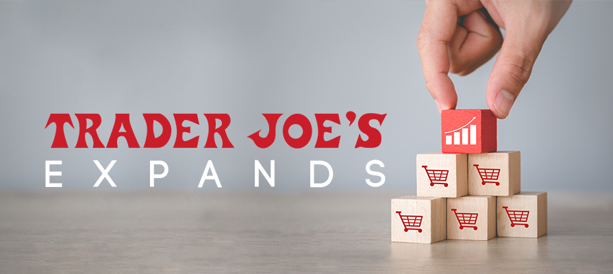 Trader Joe's Launches Nationwide Expansion With Four New Stores