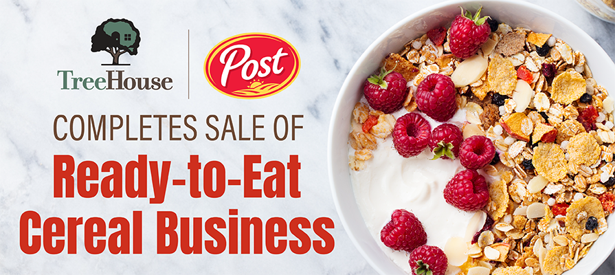 TreeHouse Foods Completes Sale of Its Ready-to-Eat Cereal Business to Post Holdings for 85M Dollars; Steve Oakland Discusses
