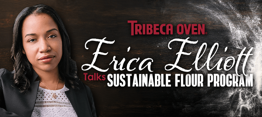 Tribeca Oven Launches a Sustainable Flour Program