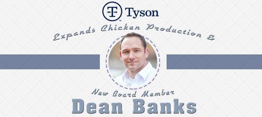 Tyson Foods Expands Chicken Production and Welcomes New Board Member