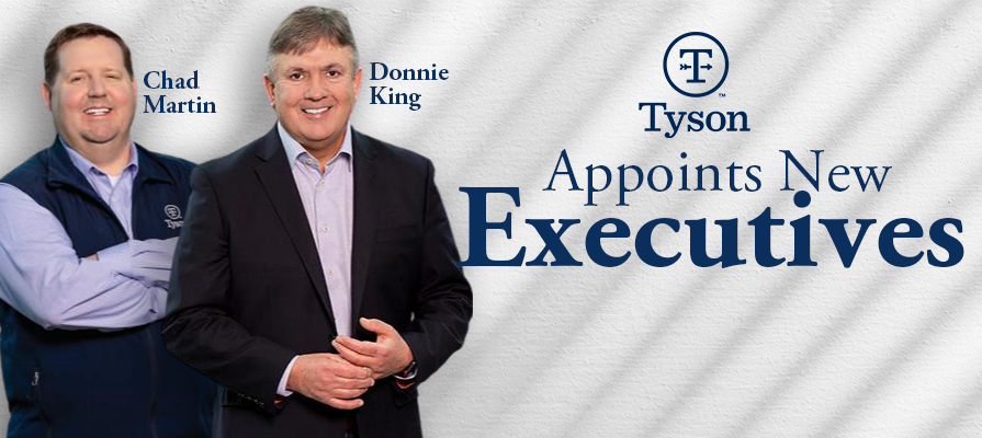 Tyson Foods Names Donnie King President of Poultry Business and Chad Martin as Chief Operating Officer of Poultry