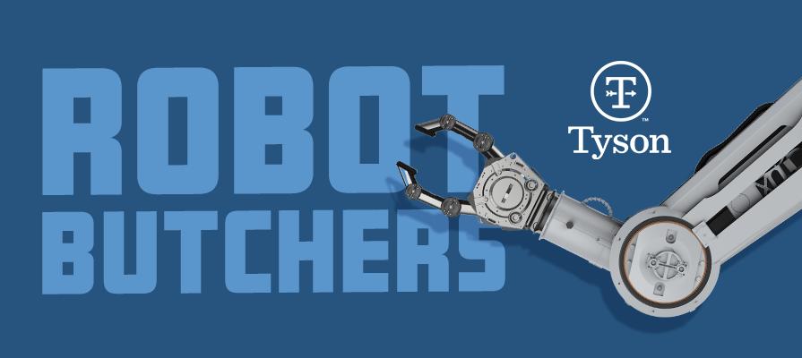 Tyson Implements New Robot Butchers