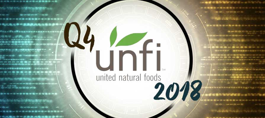 UNFI Announces Fourth Quarter and Fiscal 2018 Results, Names SuperValu CEO