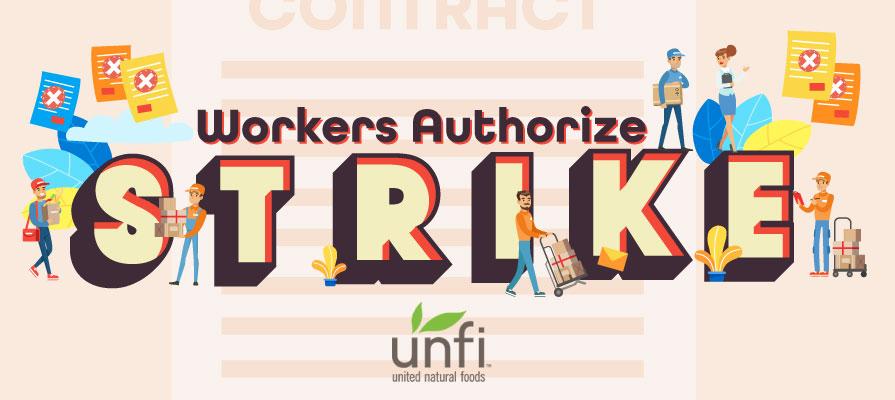 UNFI Prepares for Worker Strike