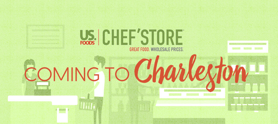 US Foods to Open Charleston, South Carolina, Chef'Store in September