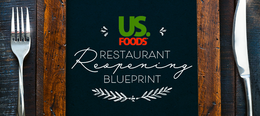 US Foods Launches Blueprint for Restaurant Reopening Plan