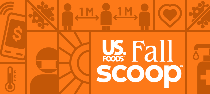 US Foods Appeals To Restaurant Operators With Its Recent Fall Scoop