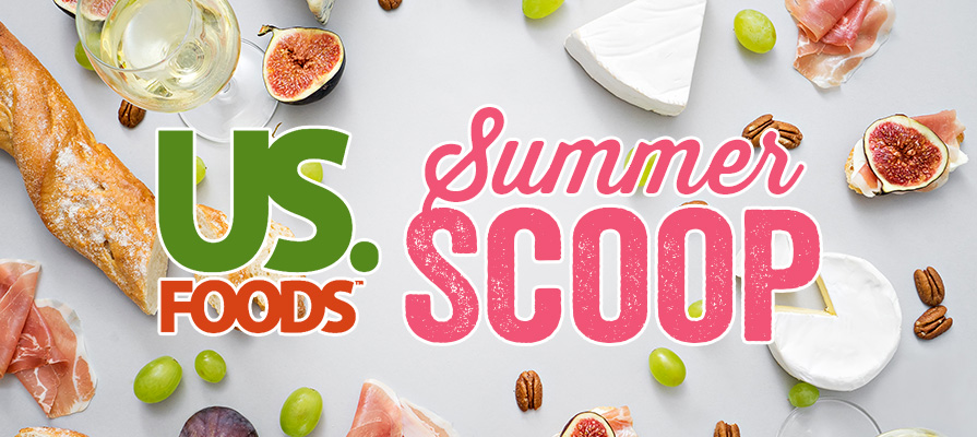 US Foods Unveils Summer Scoop, Helps Foodservice Cater to Customers