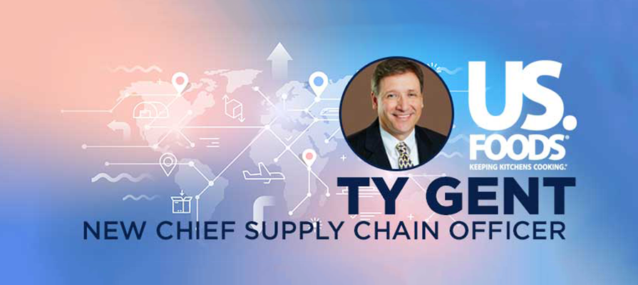 US Foods Welcomes Ty Gent as Chief Supply Chain Officer