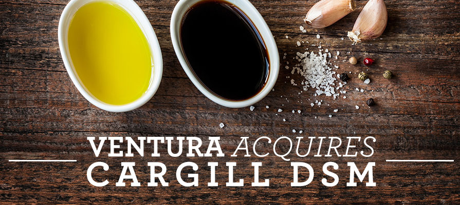 Ventura Foods to Acquire Cargill's DSM Business