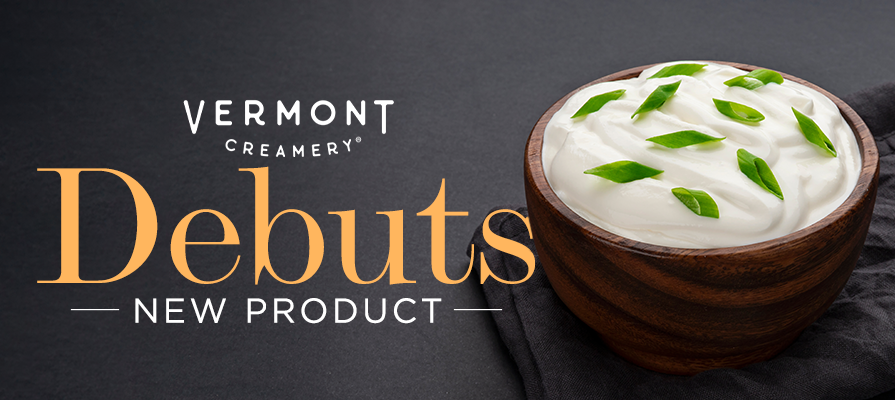 Vermont Creamery Debuts New Product Line: Adeline Druart and Kate Paine Comment