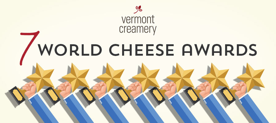 Vermont Creamery Takes Home 7 World Cheese Awards, Including Super Gold Prize