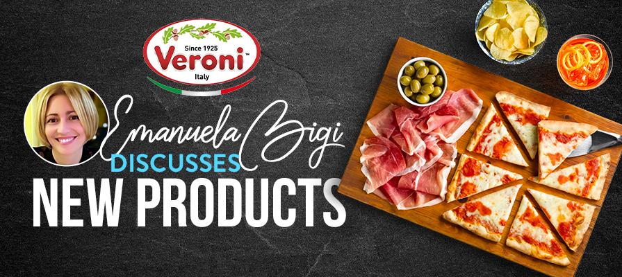 Veroni's Emanuela Bigi Talks New Products and Shifting Demands