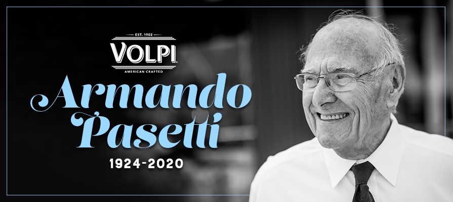 Armando Pasetti of Volpi Foods Passes Away