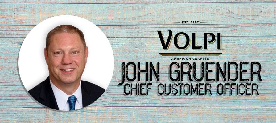 John Gruender Joins Volpi Foods as Chief Customer Officer