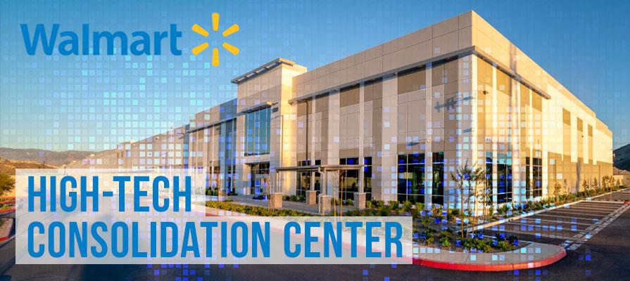 Walmart to Open New High-Tech Facility in California