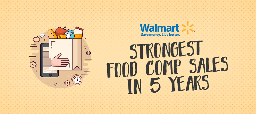 Walmart Reports Strongest Food Comp Sales in 5 Years for Q2 of 2018