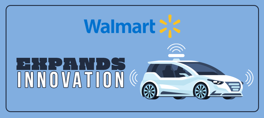 Walmart Expands Automated Vehicle Pilot With Gatik to New Location