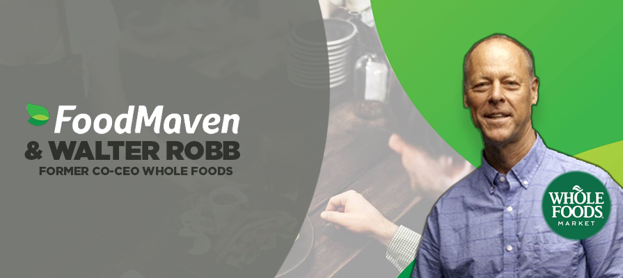 Former Whole Foods Co-CEO Walter Robb Invests and Joins Board for FoodMaven