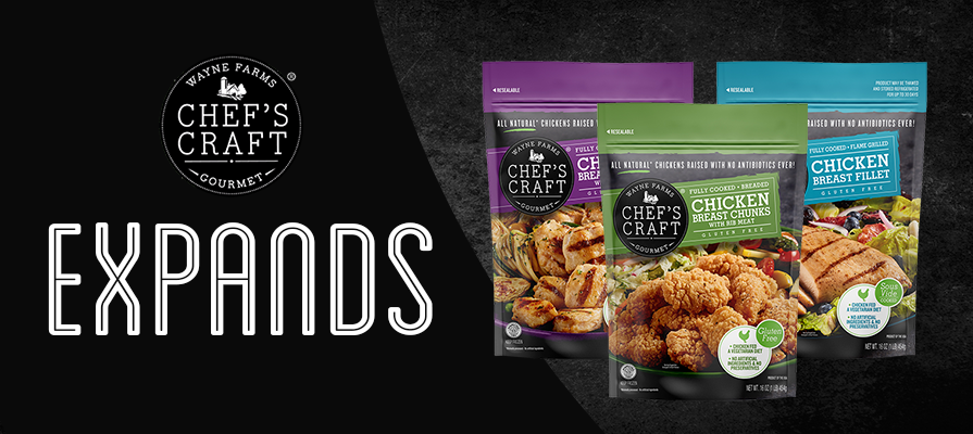 Wayne Farms Expands CHEF'S CRAFT® Gourmet Chicken At Retail