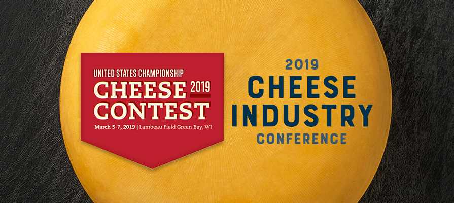 2019 Cheese Industry Conference and U.S. Championship Cheese Contest Approach