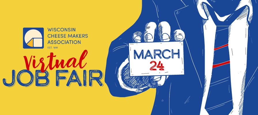 Wisconsin Cheese Makers Association Hosts Virtual Job Fair March 24