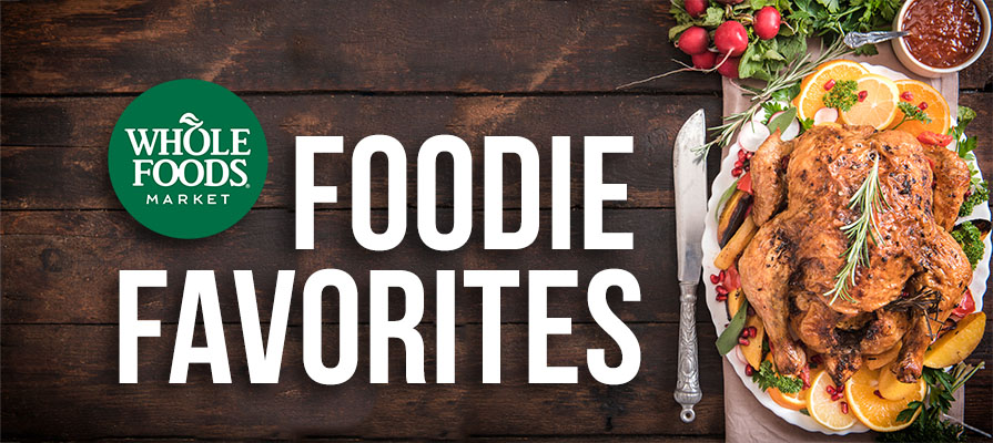 Whole Foods Market Announces Seasonal Bestsellers & Foodie Favorites for Holiday Festivities