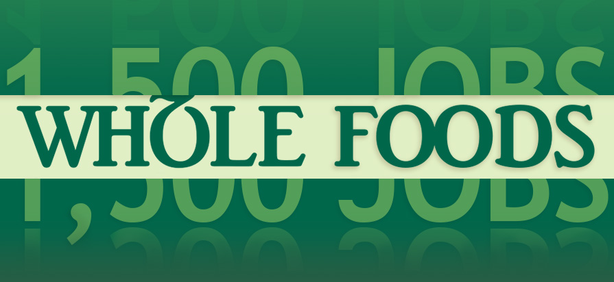 Whole Foods to Cut 1,500 Jobs to Provide Better Prices