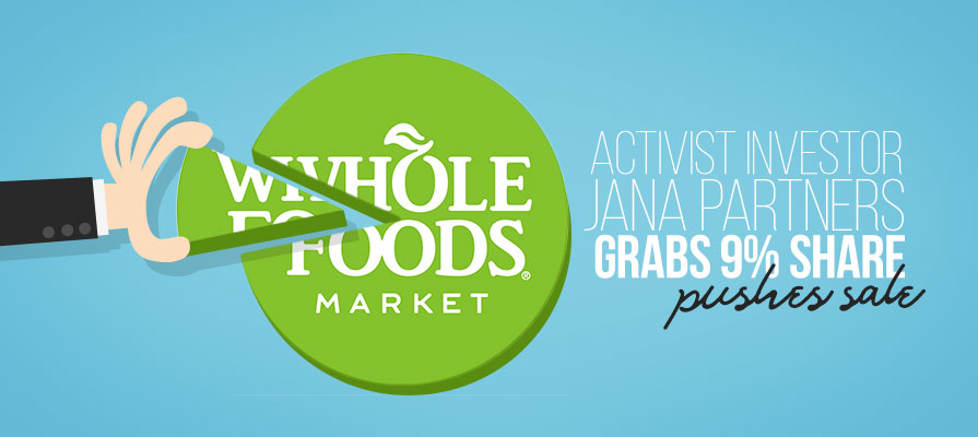 Jana Partners Grabs 9 Percent Share in Whole Foods