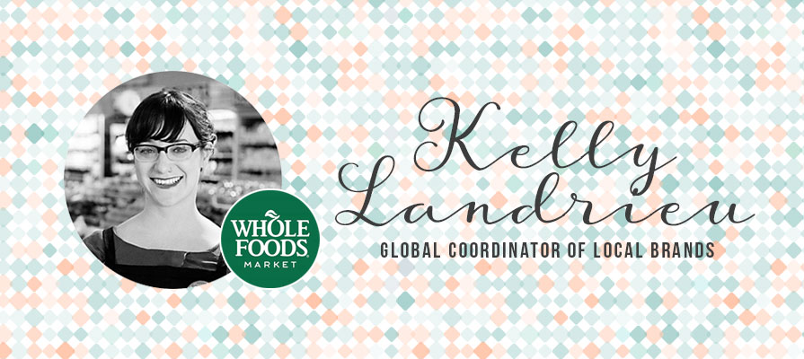 Whole Foods Market Appoints Kelly Landrieu as Global Coordinator of Local Brands