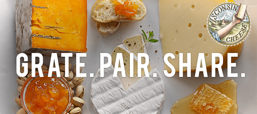 Wisconsin Milk Marketing Board's Latest Grate. Pair. Share. Offers Cheese-Focused Usage Tips