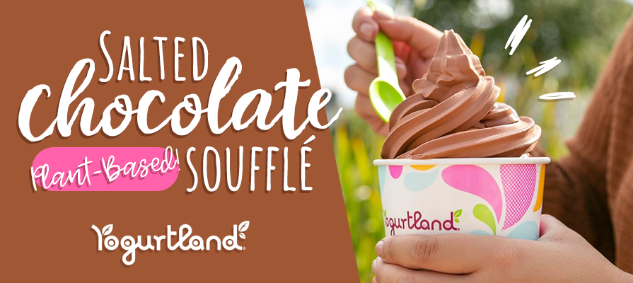 Yogurtland Welcomes Back Plant-Based Salted Chocolate Soufflé