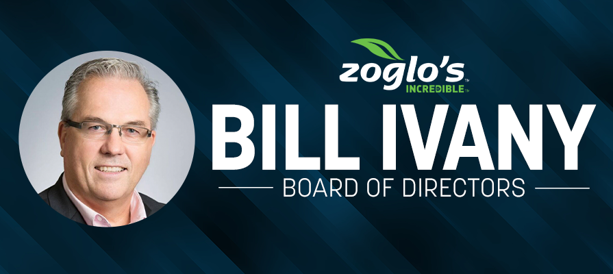 Zoglo's Incredible Food Corp. Taps Bill Ivany to Join the Board of Directors; Anthony Morello Comments