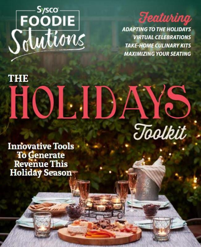 Sysco's Holiday Toolkit provides innovative tools to help restaurant operators generate revenue this holiday season