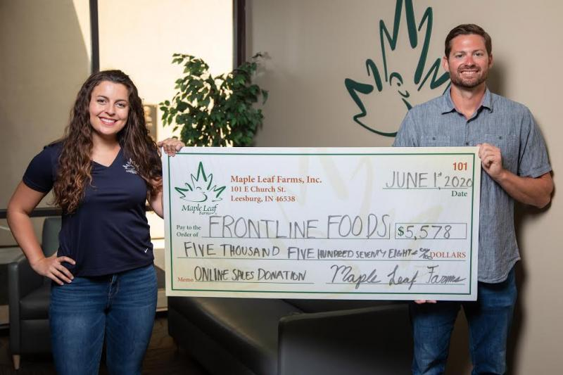 During the month of May, Maple Leaf Farms ran a special promotion on its e-commerce site stating that the company would donate 10 percent of total e-commerce sales for the month to Frontline Foods