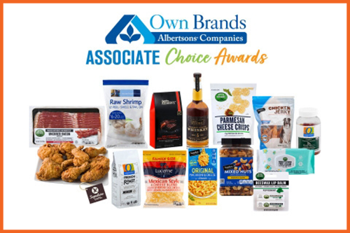 Albertsons Companies recently announced the winning products of its Own Brands Associate Choice Awards, which allowed associates to pick their favorite Own Brands product across 15 different categories
