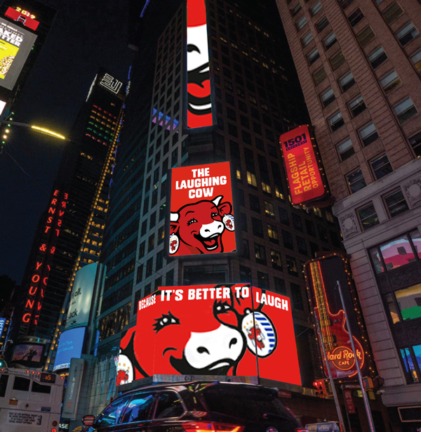 The Laughing Cow's advertising campaign, <em><strong>Because It's Better to Laugh</strong></em>, debuted this month on the Nasdaq and Thomson Reuters billboards in Times Square