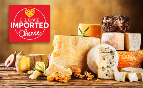 "The Cheese Importers Association of America Launches ""I Love Imported Cheese"" Campaign"